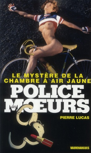 POLICE DES MOEURS T.223 ; le mystère de la chambre à air jaune