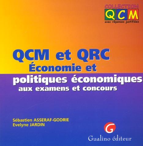 Qcm Et Qrc. Economie Et Politiques Economiques Aux Examens Et Concours