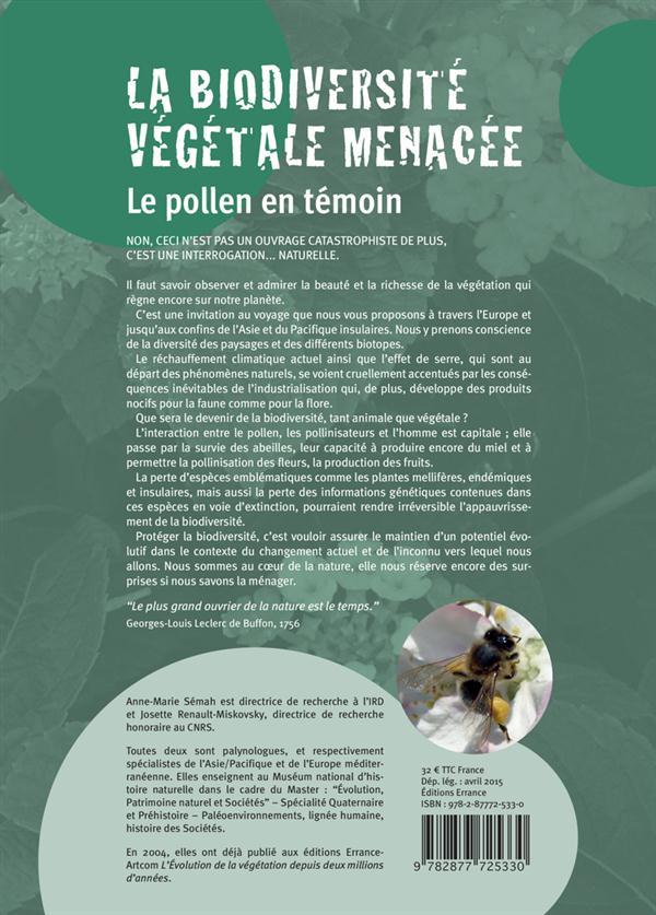 La biodiversité végétale menacée ; le pollen en témoin