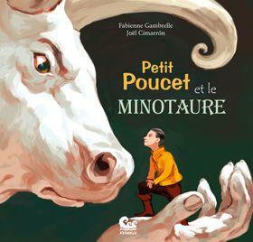 Petit Poucet et le Minotaure