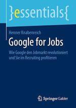 Google for Jobs  - Henner Knabenreich