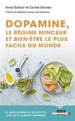 Vente Livre Numérique : Dopamine, le régime minceur et bien-être le plus facile du monde  - Carole GARNIER - Anne Dufour
