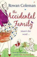 Vente EBooks : The Accidental Family  - Rowan Coleman