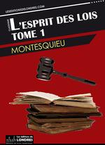 Vente Livre Numérique : L'esprit des lois - Tome 1  - Montesquieu