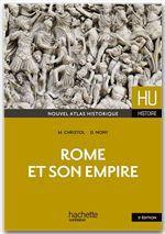 HU HISTOIRE ; Rome et son empire