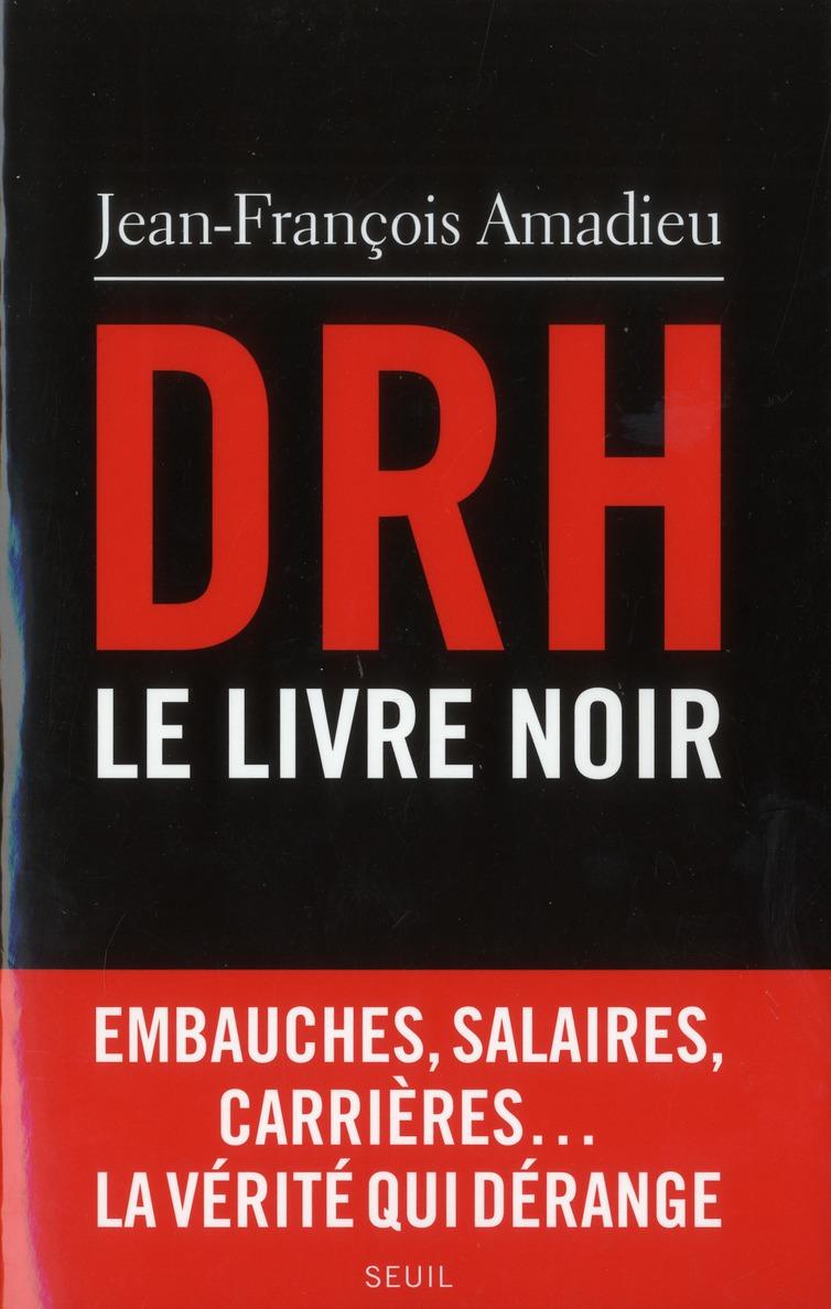 DRH, le livre noir