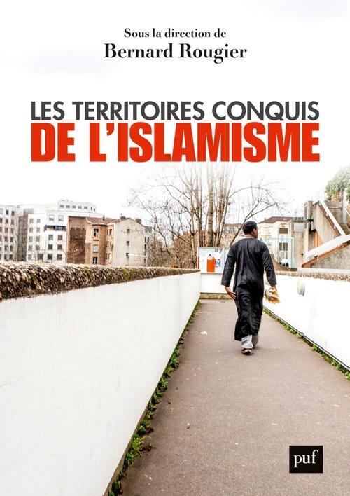 Les territoires conquis de l'islamisme