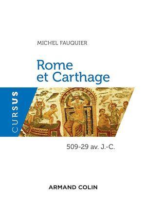 Rome et Carthage ; 509-29 av. J.-C.