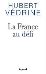 Vente Livre Numérique : La France au défi  - Hubert Védrine
