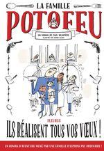 Vente EBooks : La famille Potofeu t.1 ; ils réalisent tous vos voeux !  - Paul Beaupère - Serge Bloch