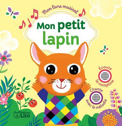 Mon livre musical ; mon petit lapin