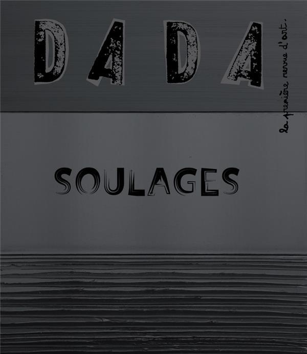 Revue dada n.242 ; soulages