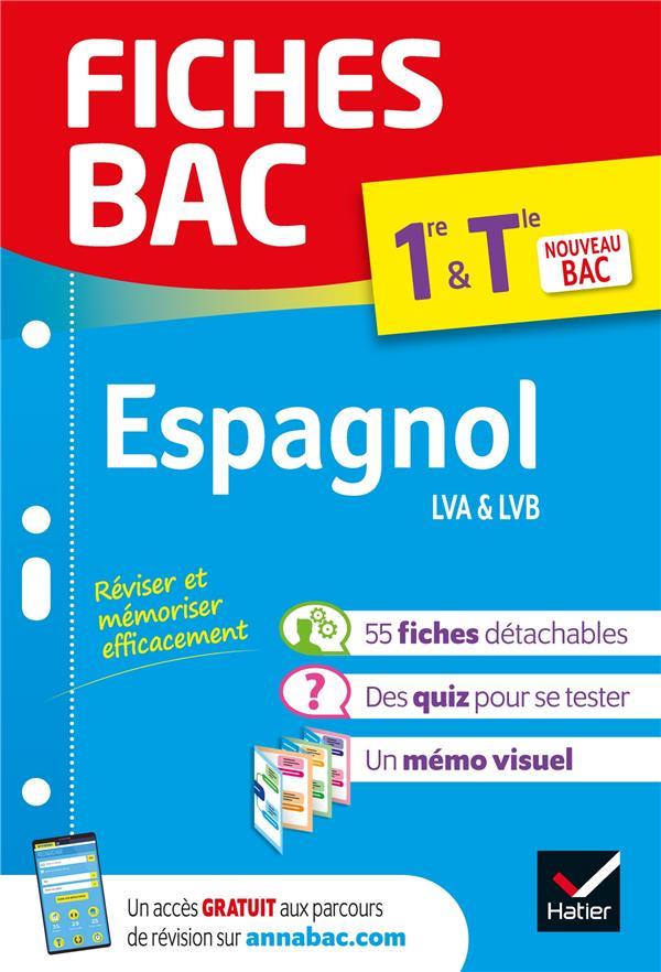 fiches bac ; espagnol LVA & LVB ; 1re, terminale