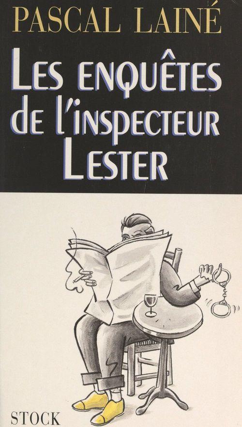 Les enquêtes de l'inspecteur Lester