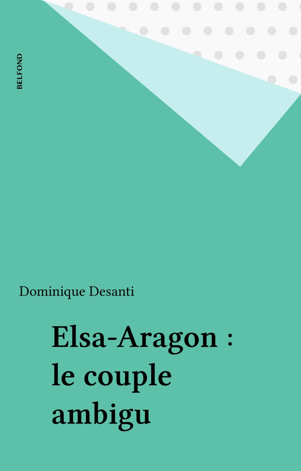Elsa-aragon le couple ambigu