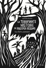 Vente Livre Numérique : La terrifiante histoire de Prosper Redding - tome 1 Une alliance diabolique  - Alexandra Bracken