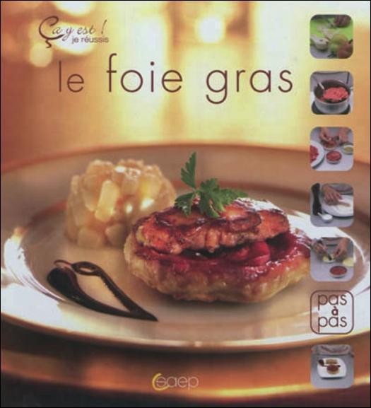 Le foie gras ; ça y est ! je réussis