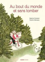 Couverture de Au Bout Du Monde Et Sans Tomber