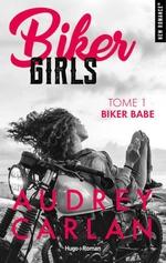 Vente Livre Numérique : Biker Girls - tome 1 Biker babe -Extrait offert-  - Audrey Carlan