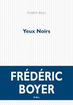 Vente EBooks : Yeux Noirs  - Frédéric Boyer