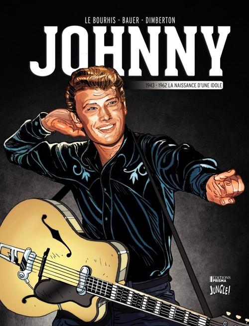 Johnny, la naissance d'une  idole