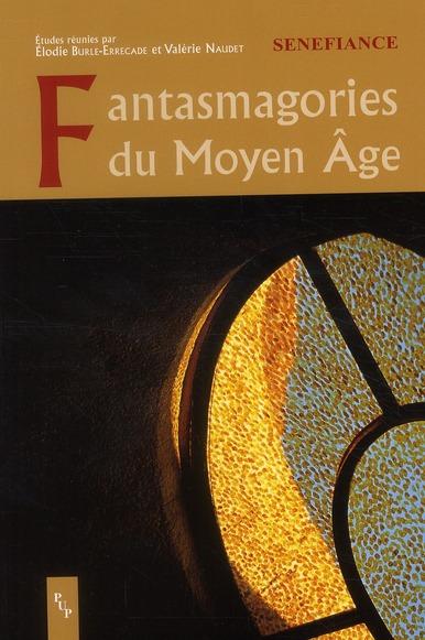 Fantasmagories du Moyen Âge