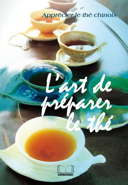 L'art de préparer le thé