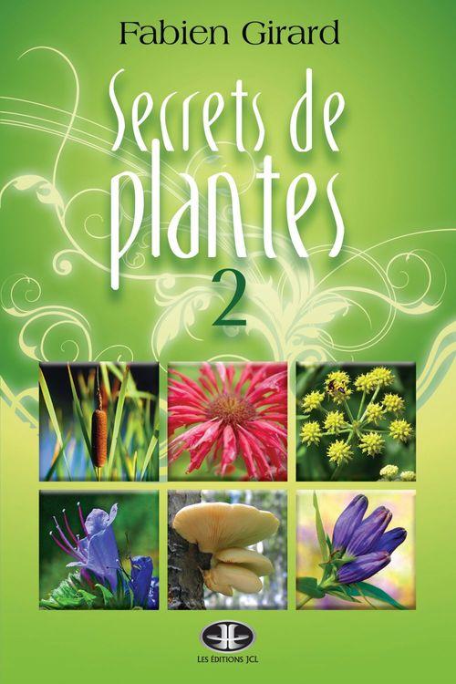 Secrets de plantes t.2