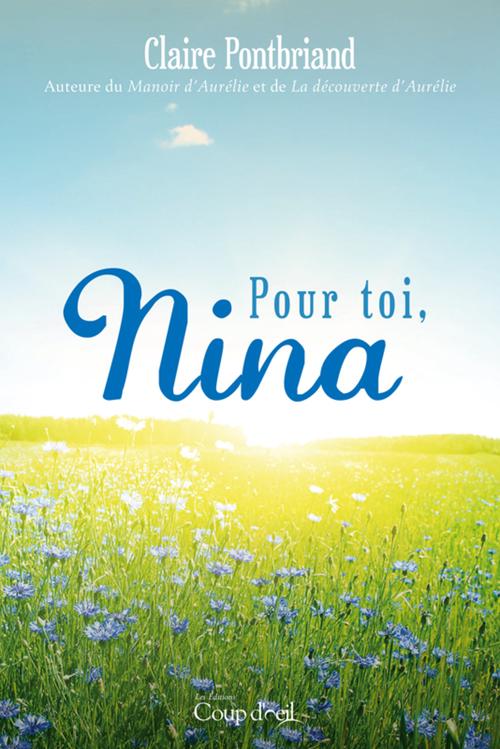 Pour toi, Nina