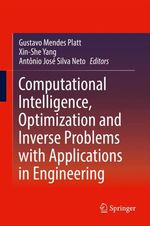Computational Intelligence, Optimization and Inverse Problems with Applications in Engineering  - Antônio José Silva Neto - Gustavo Mendes Platt - Xin-She Yang