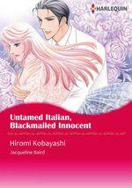 Vente EBooks : Harlequin Comics: Untamed Italian, Blackmailed Innocent  - Jacqueline Baird - Hiromi Kobayashi