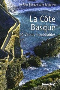 la côte basque ; 40 visites inoubliables