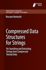 Compressed Data Structures for Strings  - Rossano Venturini