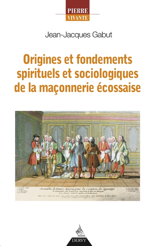 Origines et fondements spirituels de la maçonnerie écossaise