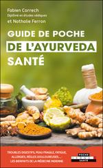 Guide de poche de l'ayurveda santé  - Nathalie Ferron - Fabien Correch