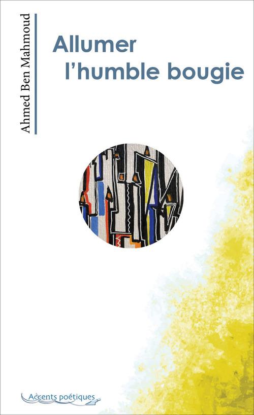 Allumer l'humble bougie