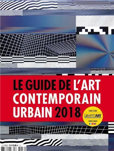 Guide de l'art contemporain urbain (edition 2018)