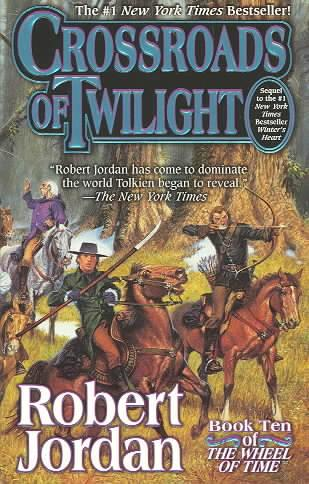 CROSSROADS OF TWILIGHT - THE WHEEL OF TIME V.10