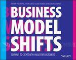 Business Model Shifts  - Patrick Van Der Pijl - Roland Wijnen - Justin Lokitz