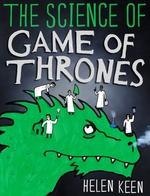 Vente Livre Numérique : The Science of Game of Thrones  - Helen Keen