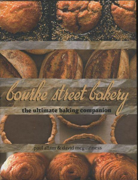Bourke Street Bakery ; The Ultimate Baking Companion