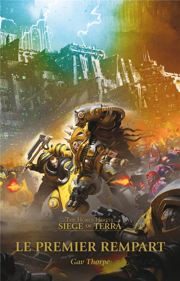 siege of terra - t03 - le premier rempart