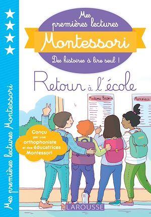 Mes premières lectures Montessori ; retour à l'école