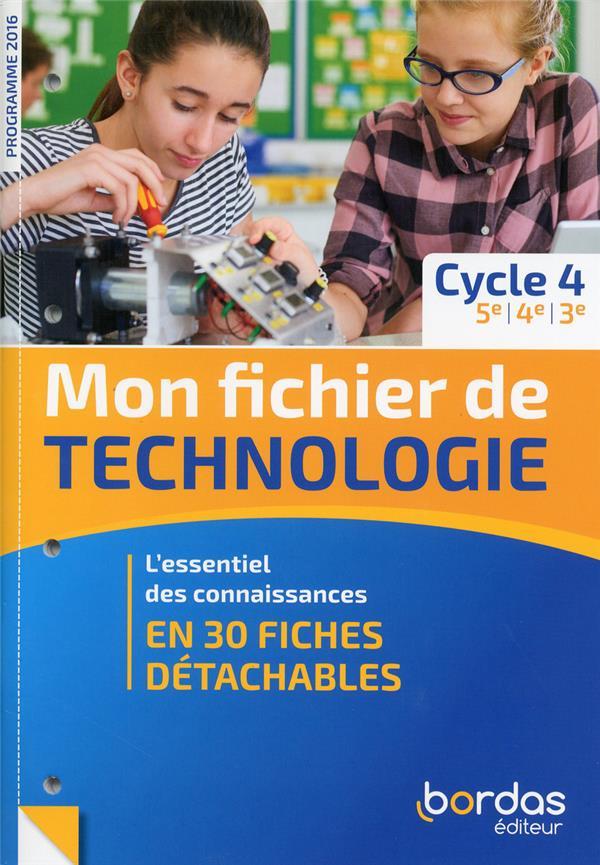Mon Fichier De Technologie ; 5e, 4e, 3e (Edition 2019)
