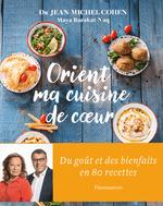 Vente Livre Numérique : Orient, ma cuisine de coeur  - Jean-Michel COHEN