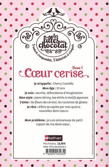 Les filles au chocolat t.1 ; coeur cerise