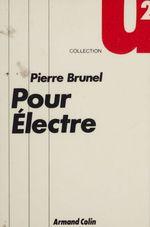 Vente EBooks : Pour Électre  - Pierre BRUNEL