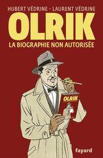 Vente Livre Numérique : Olrik, la biographie non autorisée  - Hubert Védrine - Laurent Védrine