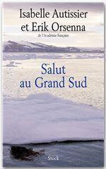 Vente Livre Numérique : Salut au Grand Sud  - Erik Orsenna