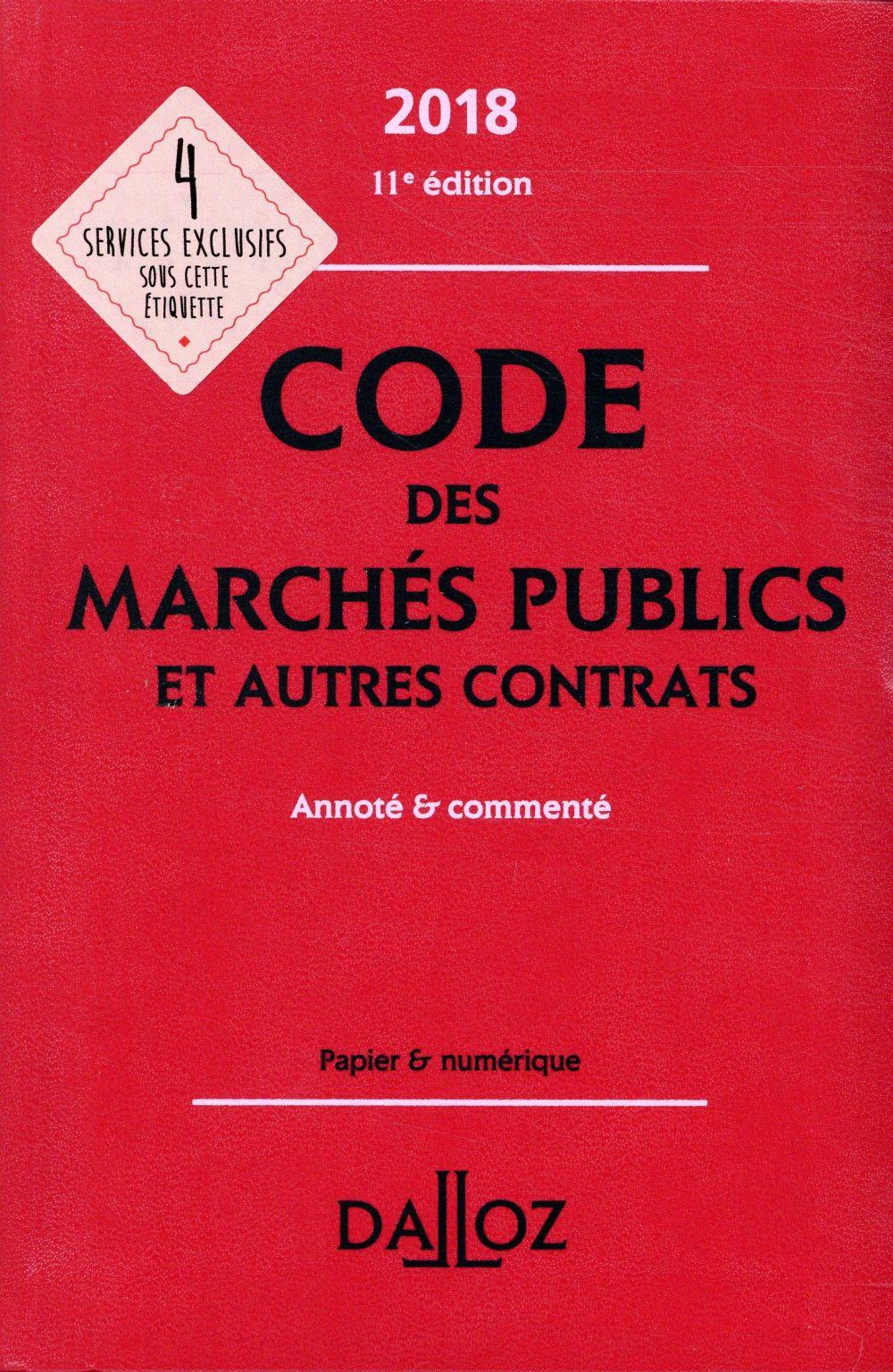 Code des marchés publics et autres contrats annoté et commenté (édition 2018)